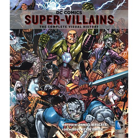 DC Comics: Super-Villains : The Complete Visual - Female Comic Villains