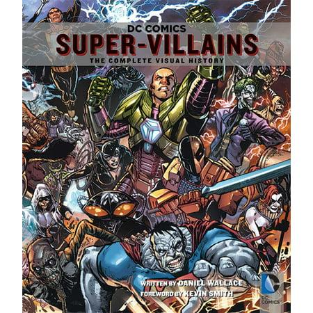 DC Comics: Super-Villains : The Complete Visual History - Comic Book Women Villains