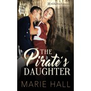 Master and Command Her: The Pirate's Daughter (Paperback)
