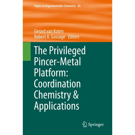 The Privileged Pincer-Metal Platform: Coordination Chemistry & Applications -