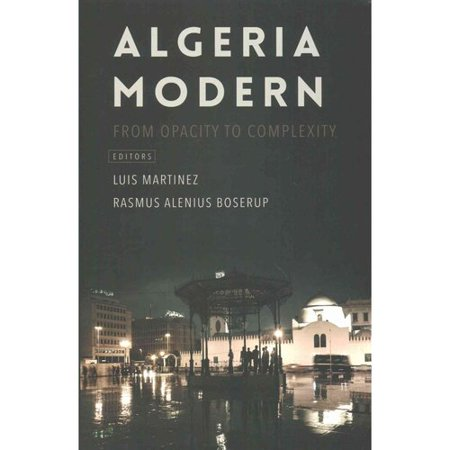 Algeria Modern: From Opacity to Complexity