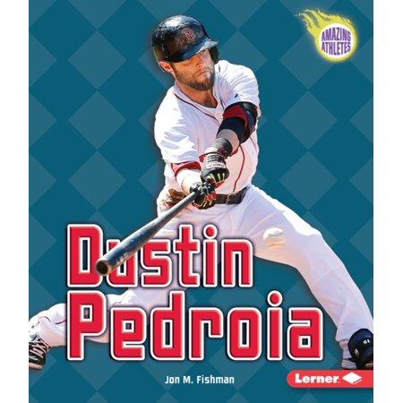 Dustin Pedroia - eBook