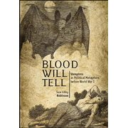 Blood Will Tell: Vampires as Political Metaphors Before World War I - eBook