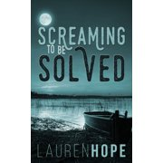 Screaming To Be Solved - eBook