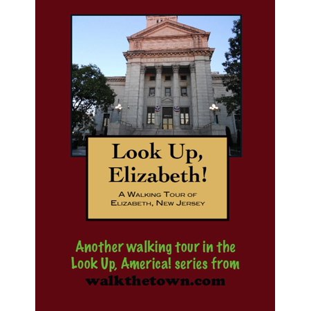 A Walking Tour of Elizabeth, New Jersey - (Jersey Gardens Elizabeth Nj Stores)