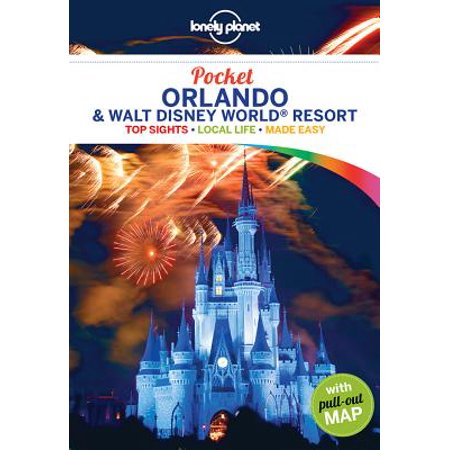 Travel guide: lonely planet pocket orlando & walt disney world(r) resort - paperback: