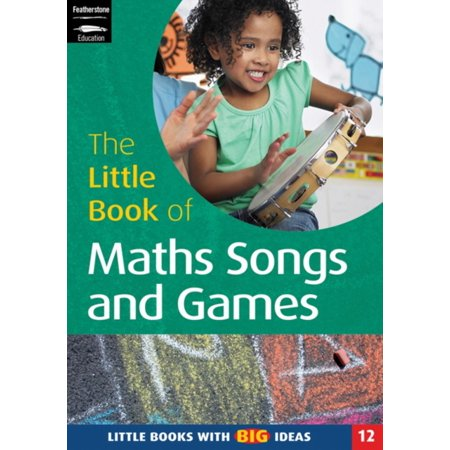 The Little Book Of Maths Songs And Games  Little Books With Big Ideas  Little Books   Paperback