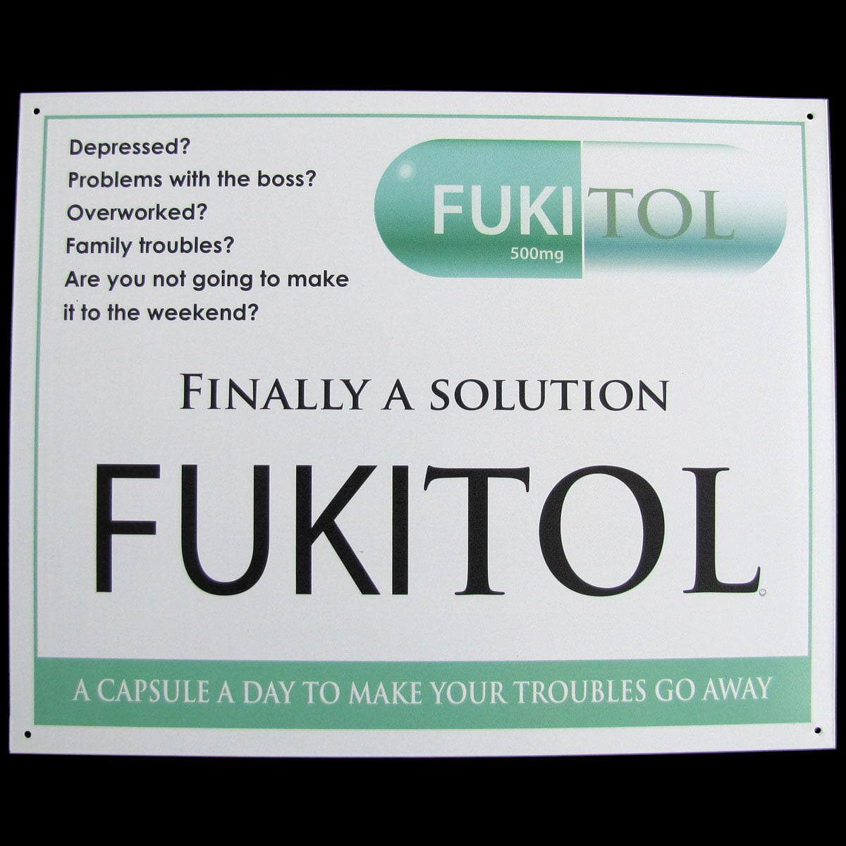 inspirational signs for office. FUKITOL Prescription Drug Medicine FUNNY WORK SIGN Doctor\u0027s Office Medical Decor - Walmart.com Inspirational Signs For L