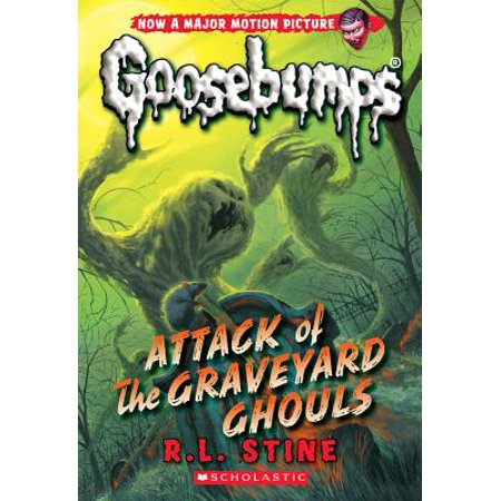 Attack of the Graveyard Ghouls (Classic Goosebumps #31)](Names Of Graveyards For Halloween)