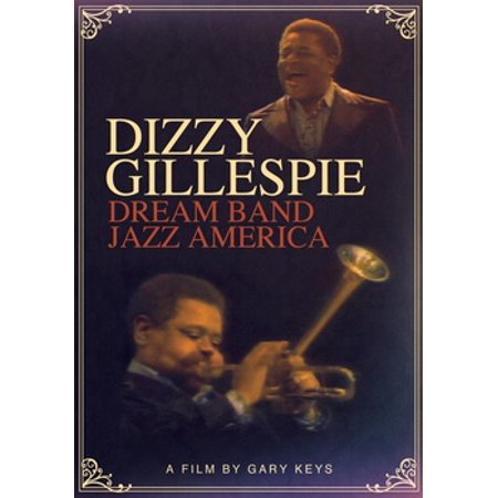 Dizzy Gillespie: Dream Band Jazz America (DVD)
