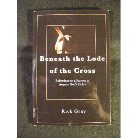 Beneath the Lode of the Cross - image 1 de 1