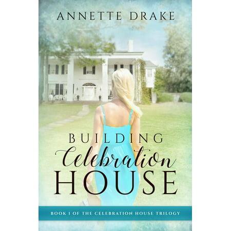 Building Celebration House - eBook (House Building Books)