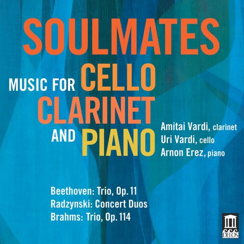 Beethoven   Vardi   Erez Soulmates Music for Cello Clarinet & Pia [CD] by