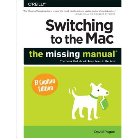 Switching to the Mac: The Missing Manual, El Capitan Edition -