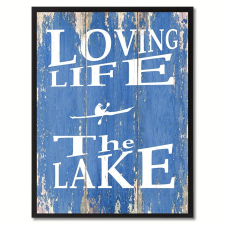 loving life the lake quote saying canvas print picture frame home