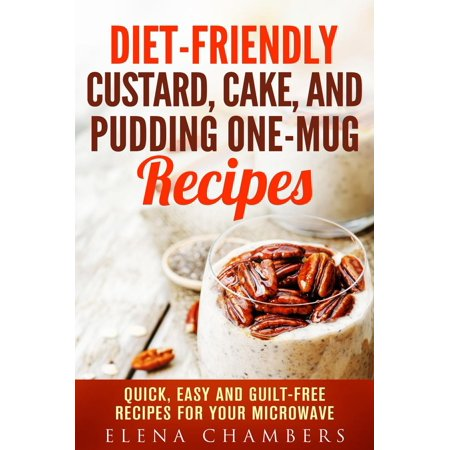 Diet-Friendly Custard, Cake, and Pudding One-Mug Recipes: Quick, Easy and Guilt-Free Recipes for your Microwave - eBook](Halloween Pudding Recipes Uk)