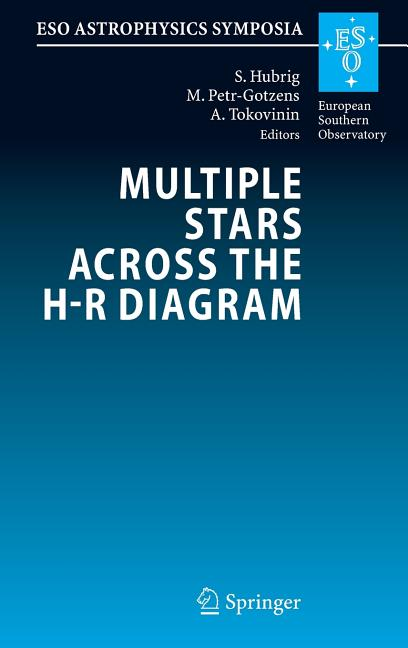 Eso Astrophysics Symposia  Multiple Stars Across The H