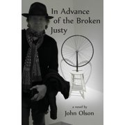 In Advance of the Broken Justy (Paperback)