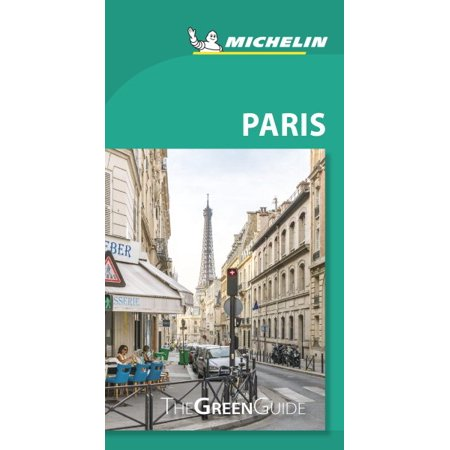Michelin green guide paris : travel guide: 9782067235595 (Green Guides)