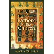 The Fathers of the Church, Expanded Edition - eBook