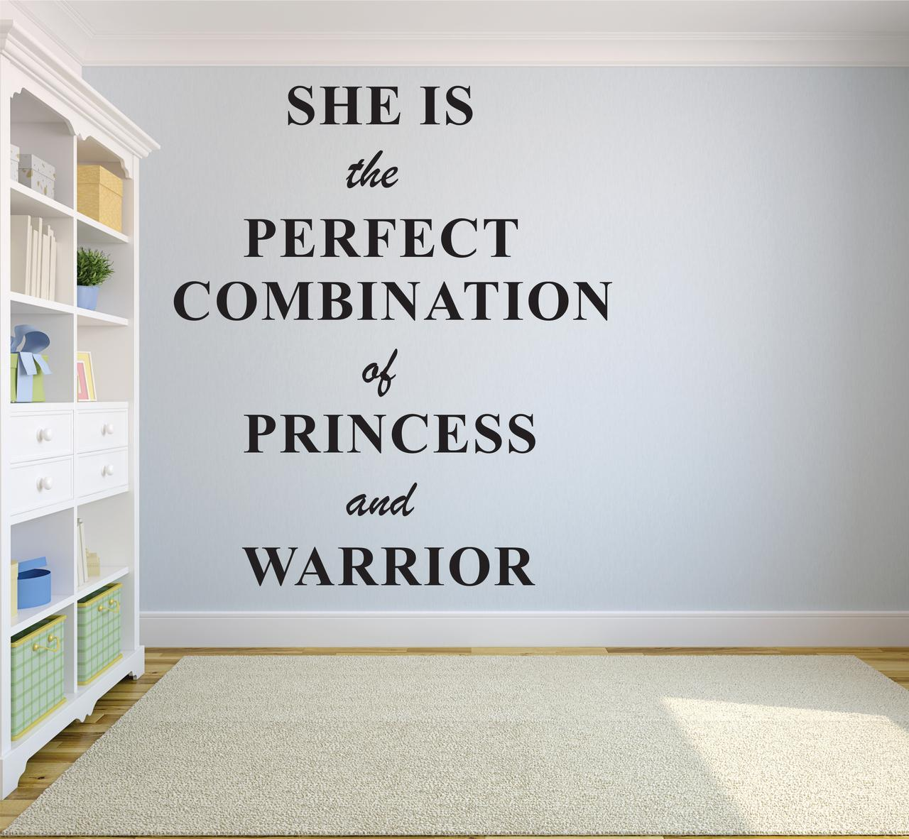She Is The Perfect Combination Of Princess Warrior Quote Baby Girl