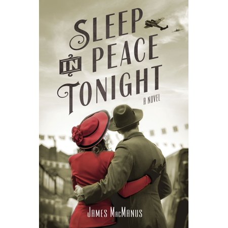 Sleep in Peace Tonight : A Novel