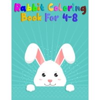 rabbit coloring book for 4-8: Super Rabbit Coloring Book Featuring with 50+ Paisley and mandala types Pattern Coloring Pages Ever (Paperback)