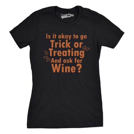 When Hallowen (Women's Ask For Wine When You're Trick Or Treating T Shirt Funny Halloween)