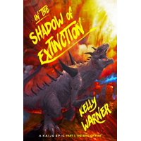In the Shadow of Extinction: A Kaiju Epic -- Part I: The Ring of Fire - eBook