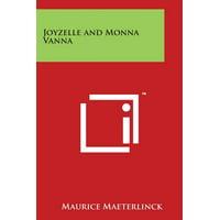 Joyzelle and Monna Vanna