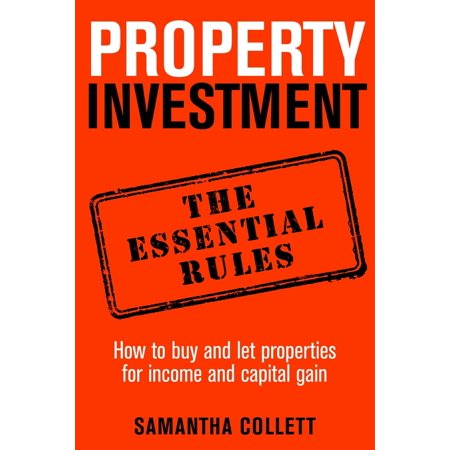 Property Investment: the essential rules - eBook