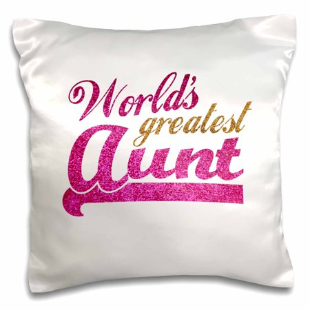 Faux Sparkles - 3dRose Worlds Greatest Aunt - Best Auntie ever - pink and gold text - faux sparkles - matte glitter-look, Pillow Case, 16 by 16-inch