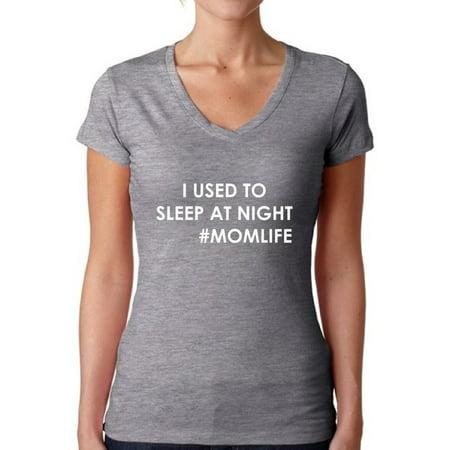 Awkward Styles Women's I Used To Sleep At Night V-neck T-shirt Hashtag Momlife](Harlem Nights Style Clothing)