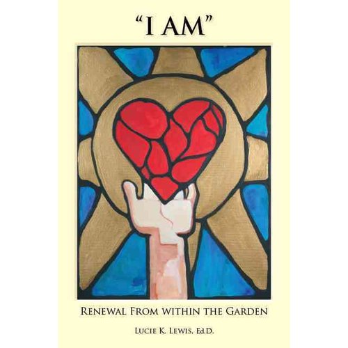 I Am: Renewal from Within the Garden