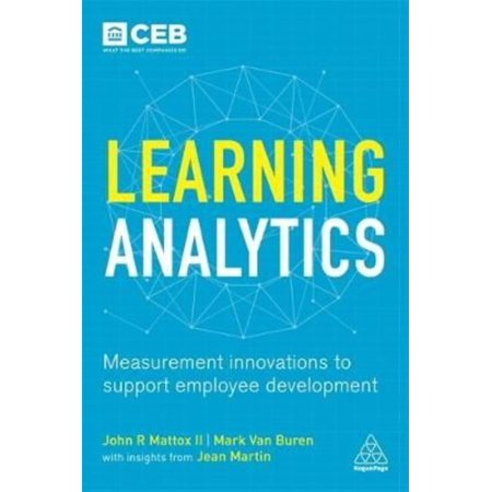Learning Analytics  Measurement Innovations To Support Employee Development