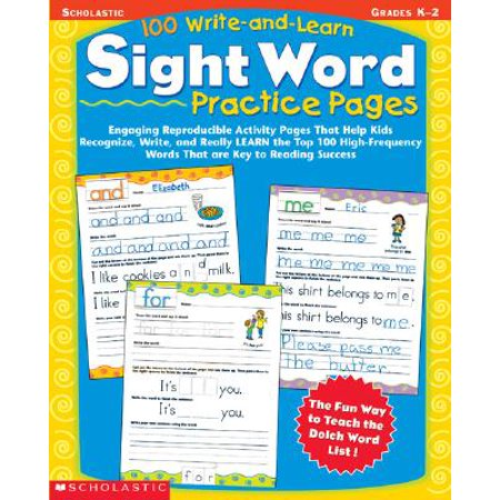 100 Write-And-Learn Sight Word Practice Pages: Engaging Reproducible Activity Pages That Help Kids Recognize, Write, and Really Learn the Top 100 High (Paperback) - Build A Word