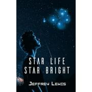 Star Life - Star Bright (Paperback)