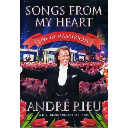 Andre Rieu - Songs From My Heart: Live in Maastricht 2005