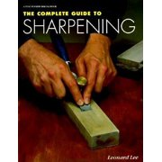 The Complete Guide to Sharpening (Paperback)
