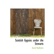 Scottish Gypsies Under the Stewarts