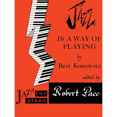 Lee Roberts Jazz Is a Way of Playing (Jazz for Piano Series) Pace Jazz Piano Education Series by Bert - This Is Halloween On Piano