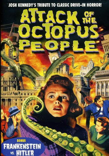 Attack Of The Octopus People   Frankenstein Vs. Hitler by