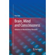 Brain, Mind and Consciousness : Advances in Neuroscience Research (Paperback)