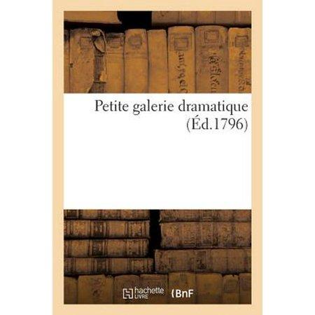 Petite Galerie Dramatique Ou Recueil De Diff Rents Costumes D'acteurs Des Th  Tres De La Capitale