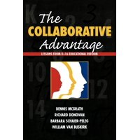 Collaborative Advantage : Lessons from K-16 Educational Reform