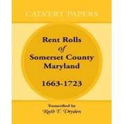 Rent Rolls of Somerset County, Maryland, 1663-1723