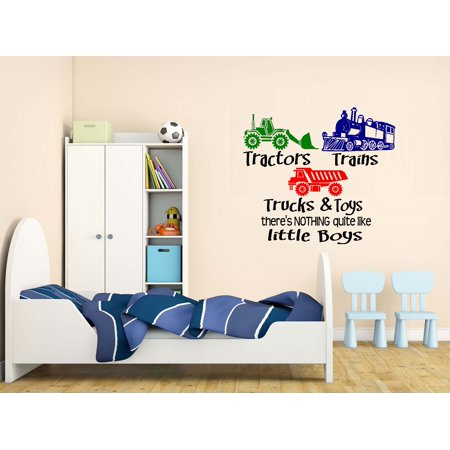 Decal ~ Tractors, Trains Trucks and Toys, there's nothing quite like little Boys ~ WALL DECAL 20