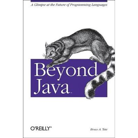 Beyond Java : A Glimpse at the Future of Programming
