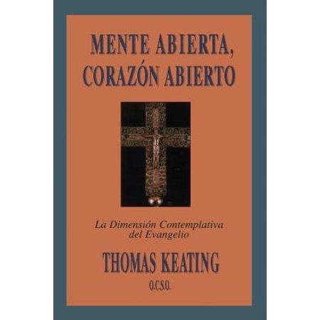 Mente Abierta, Corazon Abierto : La Dimension Contemplativa del