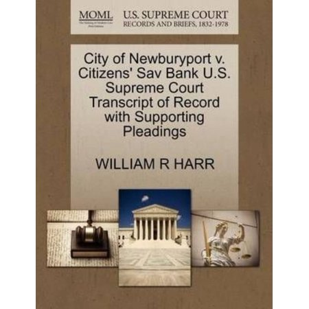 City Of Newburyport V  Citizens Sav Bank U S  Supreme Court Transcript Of Record With Supporting Pleadings
